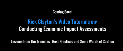 Rick Clayton's Video Tutorial: Conducting Economic Impact Assessments