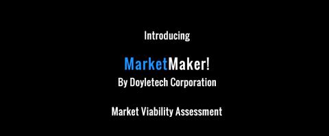 Introducing MarketMaker! – Market Viability Assessment