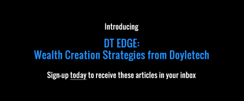 Introducing DT EDGE: Wealth Creation Strategies from Doyletech