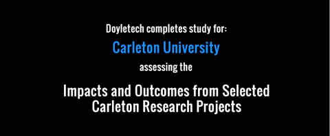 Doyletech Assesses the Impacts and Outcomes at Carleton Research