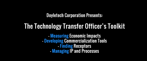 Introducing The Technology Transfer Officer's Toolkit (TTO)
